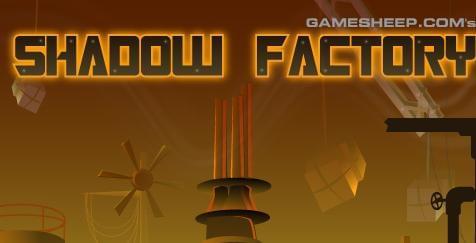 Shadow Factory   مصنع الظل
